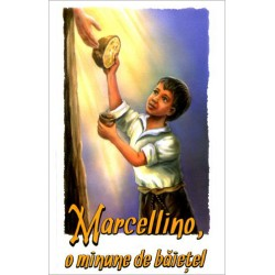 Marcellino, o minune de...