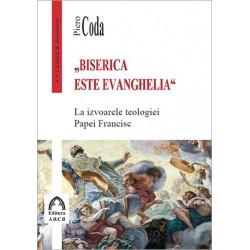 """""""Biserica este Evanghelia""""...."""