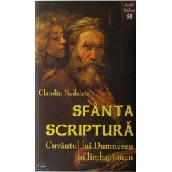 Sfânta Scriptură, cuvântul...