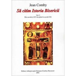 Să citim istoria Bisericii...