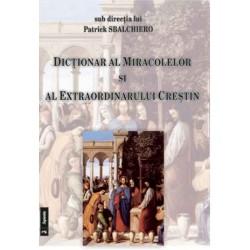 Dicționar al miracolelor și...