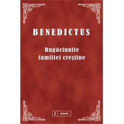 Benedictus. Rugăciunile...