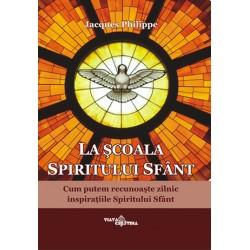 La şcoala Spiritului Sfânt