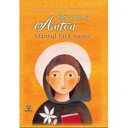 Povestea lui Anton, Sfântul...