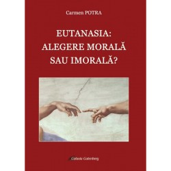 Eutanasia: alegere morală...
