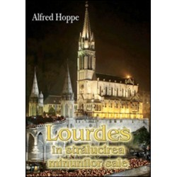 Lourdes în stralucirea...