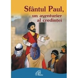 SFÂNTUL PAUL, UN AVENTURIER...
