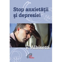 STOP ANXIETĂŢII ŞI DEPRESIEI