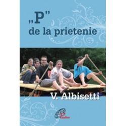 """""""P"""" DE LA PRIETENIE"""