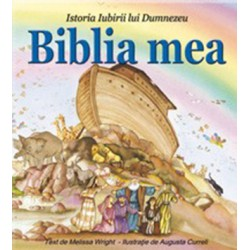 BIBLIA MEA. Istoria iubirii...