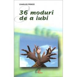 36 MODURI DE A IUBI