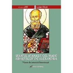 Sfântul Atanasie cel Mare,...