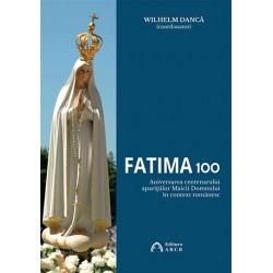 Fatima 100. Aniversarea...