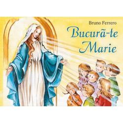 Bucură-te Marie