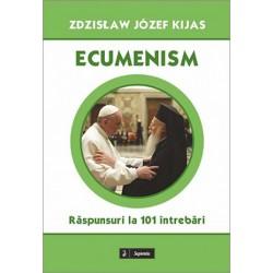Ecumenism : răspunsuri la...