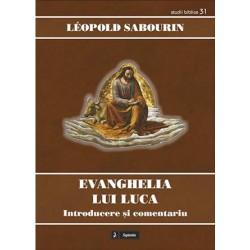 Evanghelia lui Luca:...