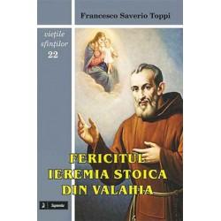 Fericitul Ieremia Stoica...