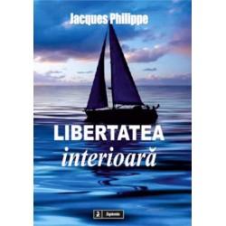 Libertatea interioară:...
