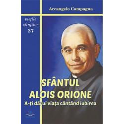 Sfântul Alois Orione. A-ţi...