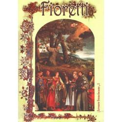 Fioretti sau Florilegiul...
