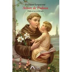 Anton de Padova. Viaţa şi...